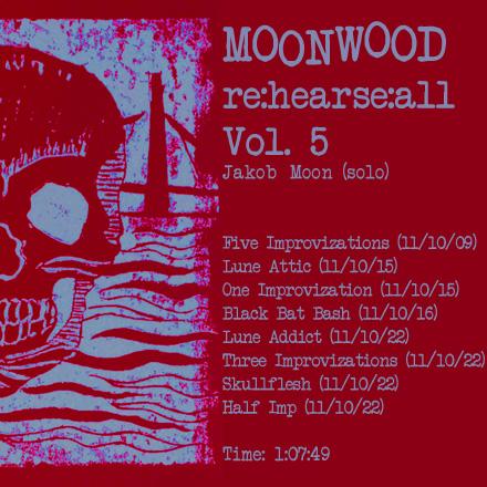 Click to download Moonwood Rehearsals Vol 5